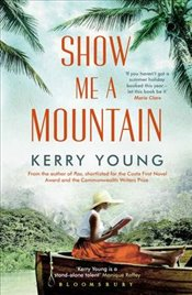 Show Me a Mountain - Young, Kerry