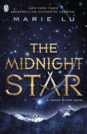 Midnight Star : The Young Elites Book 3 - Lu, Marie