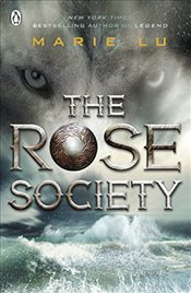 Rose Society : The Young Elites Book 2 - Lu, Marie