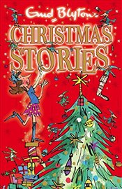 Enid Blytons Christmas Stories : Bumper Short Story Collections - Blyton, Enid