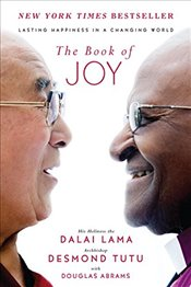 Book of Joy : Lasting Happiness in a Changing World - Lama, Dalai