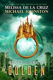 Heart of Dread 3. Golden - De la Cruz, Melissa
