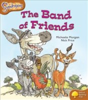 Oxford Reading Tree: Level 8: Snapdragons: The Band of Friends - Morgan, Michaela