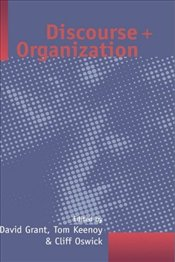 DISCOURSE AND ORGANIZATION - GRANT, D.