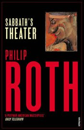 Sabbaths Theater - Roth, Philip