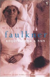 Requiem for a Nun - Faulkner, William