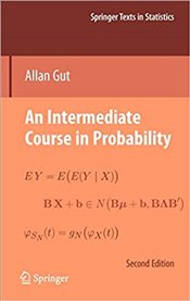 Intermediate Course in Probability 2E - Gut, Allan