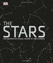 Stars : The Definitive Visual Guide to the Cosmos - DK,