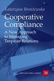 Cooperative Compliance : A New Approach to Managing Taxpayer Relations -
