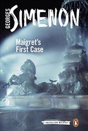 Maigrets First Case: Inspector Maigret #30 - Simenon, Georges