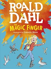 Magic Finger : Colour Edition - Dahl, Roald
