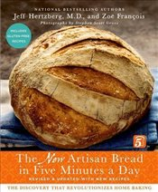 New Artisan Bread in Five Minutes a Day : The Discovery That Revolutionizes Home Baking - Hertzberg, Jeff
