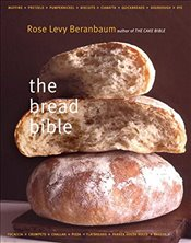Bread Bible - Beranbaum, Rose Levy
