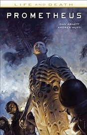 Prometheus : Life and Death - Abnett, Dan