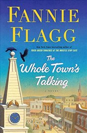 Whole Towns Talking: A Novel (Random House Large Print) - Flagg, Fannie