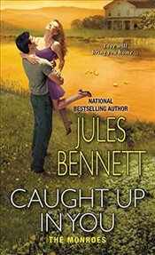 Caught Up in You (Monroes) - Bennett, Jules
