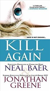 Kill Again (Claire Waters Thriller) - Baer, Dr. Neal