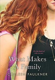 What Makes a Family - Faulkner, Colleen