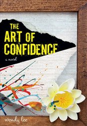 Art of Confidence - Lee, Wendy