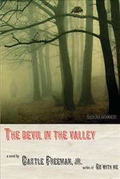 Devil in the Valley - Freeman, Castle