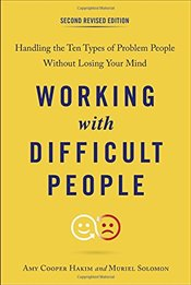 Working with Difficult People, Second Revised Edition: Handling the Ten Types of Problem People With - Hakim, Amy Cooper