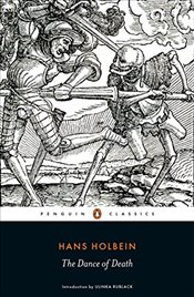Dance of Death (Penguin Classics) - Holbein, Hans