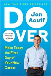Do Over: Make Today the First Day of Your New Career - Acuff, Jon