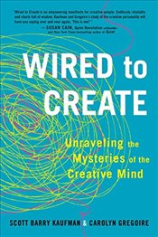 Wired to Create: Unraveling the Mysteries of the Creative Mind - PhD, Scientific Director the Imagination Institute and Researcher Positive Psychology Center Scott B