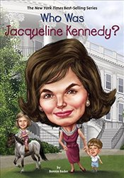 Who Was Jacqueline Kennedy? (Who Was...? (Hardcover)) - Bader, Bonnie
