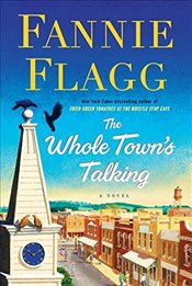 Whole Towns Talking - Flagg, Fannie