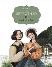Story of the Betrothed (Save the Story) - Eco, Umberto