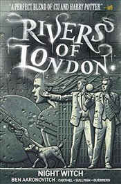 Rivers of London: Volume 2 - Night Witch - Aaronovitch, Ben