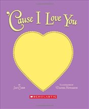 Cause I Love You - Carr, Jan