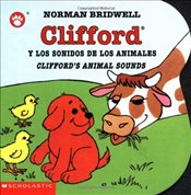 Clifford y los Sonidos de los Animales/Cliffords Animal Sounds (Clifford the Big Red Dog) - Bridwell, Norman