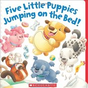 Five Little Puppies Jumping on the Bed! - Karr, Lily