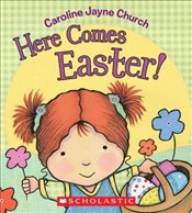 Here Comes Easter! - Church, Caroline Jayne