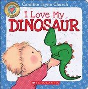 Lovemeez: I Love My Dinosaur - Jayne-Church, Caroline