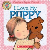 Lovemeez: I Love My Puppy - Jayne-Church, Caroline