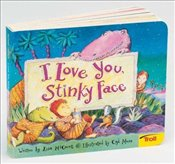 [ I LOVE YOU, STINKY FACE ] By McCourt, Lisa ( Author ) ( 2004 ) { Hardcover } - McCourt, Lisa
