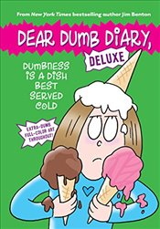 Dumbness Is a Dish Best Served Cold (Dear Dumb Diary: Deluxe) - Benton, Jim