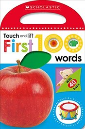 First 100 Words (Scholastic Early Learners: Touch and Lift) - Scholastic,