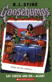 Goosebumps #44: Say Cheese and Die Again - Stine, R. L.