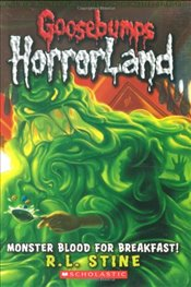 Monster Blood for Breakfast! (Goosebumps: Horrorland (Quality)) - Stine, R L