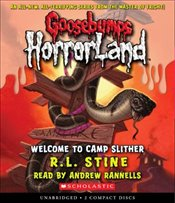 Welcome to Camp Slither (Goosebumps: Horrorland (Scholastic Audio)) - Stine, R. L.