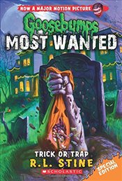 Trick or Trap (Goosebumps Most Wanted Special Edition) - Stine, R L