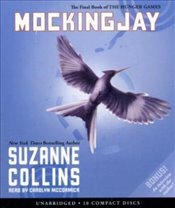 Mockingjay (The Hunger Games, Book 3) - Audio - Collins, Suzanne