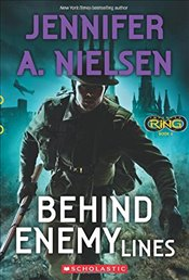Behind Enemy Lines (Infinity Ring #6) - Nielsen, Jennifer A