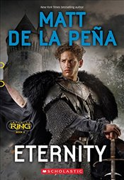 Eternity (Infinity Ring, Book 8) - Pena, Matt de la