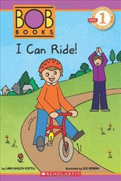 I Can Ride! (Scholastic Reader: Level 1) - Kertell, Lynn Maslen