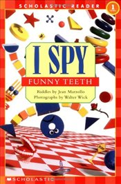 Scholastic Reader Level 1: I Spy Funny Teeth (I Spy (Scholastic Paperback)) - Marzollo, Jean
